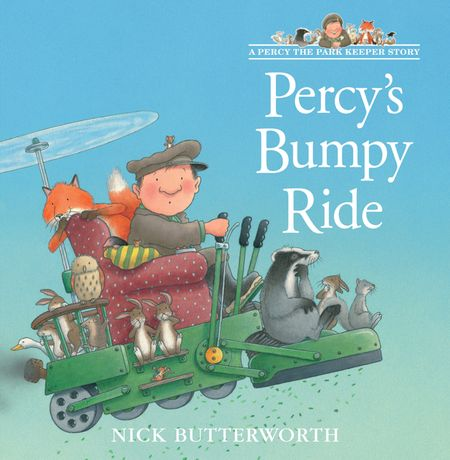 Percy's Bumpy Ride (A Percy the Park Keeper Story) - Nick Butterworth, Illustrated by Nick Butterworth