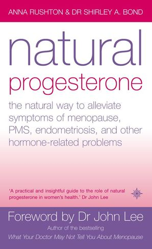 Natural Progesterone Paperback New edition by Anna Rushton