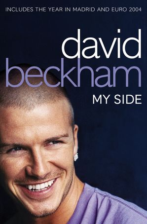 David Beckham: My Side Paperback Enlarged edition by David Beckham