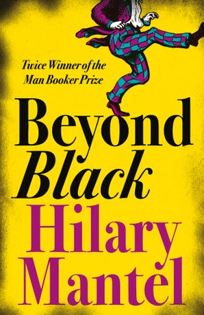Beyond Black Paperback  by Hilary Mantel