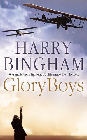 Glory Boys Paperback  by Harry Bingham