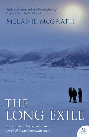 The Long Exile Paperback  by Melanie McGrath