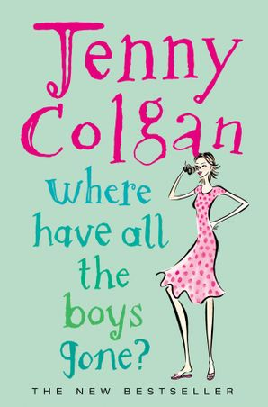 Where Have All the Boys Gone? Paperback  by Jenny Colgan