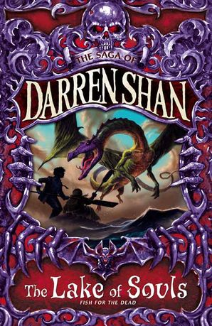 The Lake of Souls (The Saga of Darren Shan, Book 10) Paperback  by Darren Shan