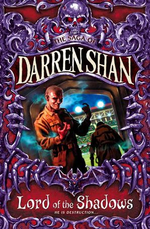 Lord of the Shadows (The Saga of Darren Shan, Book 11) Paperback  by Darren Shan