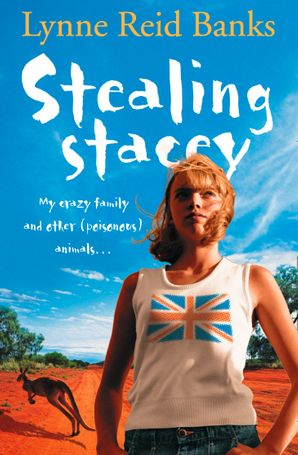 Stealing Stacey Paperback  by Lynne Reid Banks