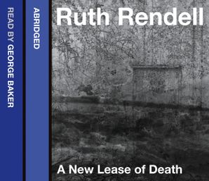 A New Lease of Death Download Audio Abridged edition by Ruth Rendell