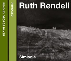 Simisola Download Audio Abridged edition by Ruth Rendell