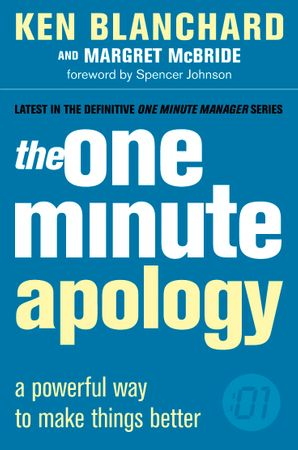The One Minute Apology Paperback  by Kenneth Blanchard