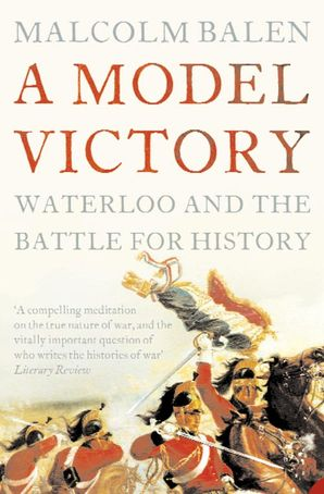 A Model Victory Paperback  by Malcolm Balen