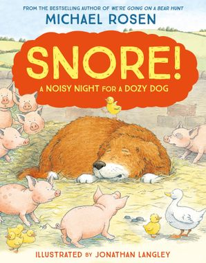Snore! Paperback New edition by Michael Rosen