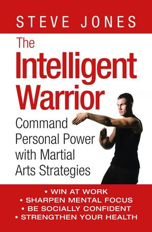 The Intelligent Warrior Paperback  by Steve Jones