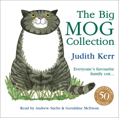 The Big Mog Collection - Judith Kerr, Read by Geraldine McEwan and Andrew Sachs