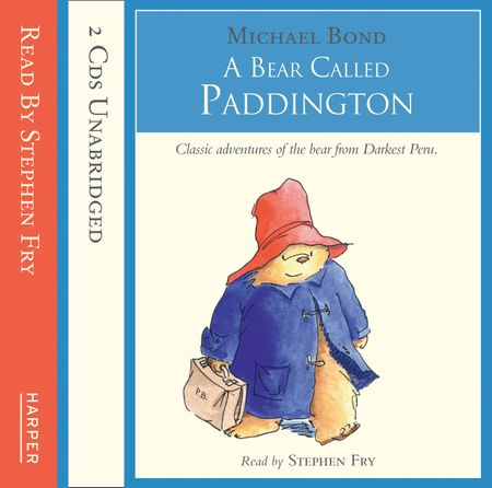 A Bear Called Paddington - Michael Bond, Read by Stephen Fry