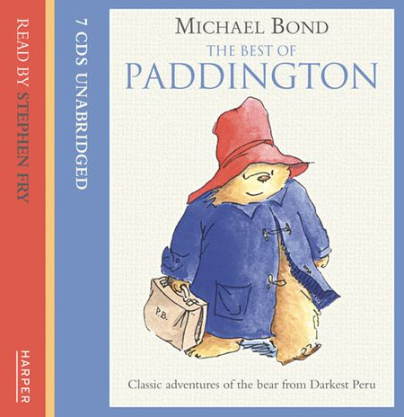 The Best of Paddington on CD - Michael Bond, Read by Stephen Fry