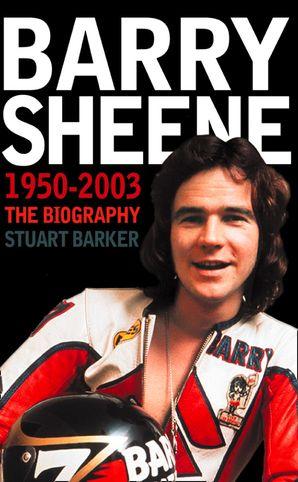 Barry Sheene 1950–2003 Paperback  by Stuart Barker