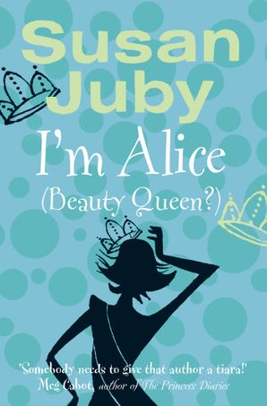 I'm Alice (Beauty Queen?)