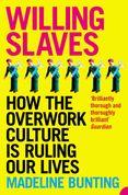 Willing Slaves