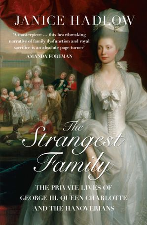 The Strangest Family Paperback  by Janice Hadlow