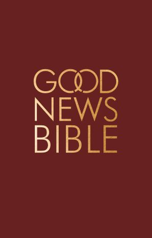 Good News Bible: (GNB) Hardcover Standard edition by