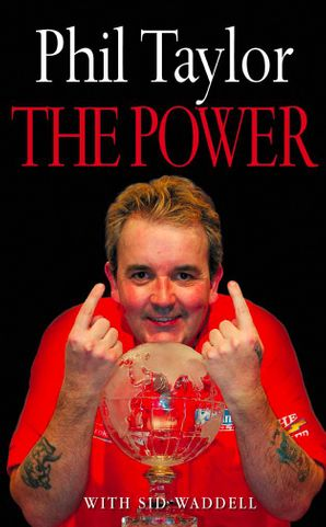 The Power: My Autobiography Paperback  by Phil Taylor
