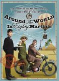 Around the World in 80 Martinis: The Logbook of a Remarkable Voyage Undertaken by Gustav Temple and Vic Darkwood