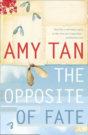 The Opposite of Fate Paperback  by Amy Tan