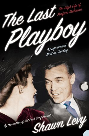 The Last Playboy Paperback  by Shawn Levy