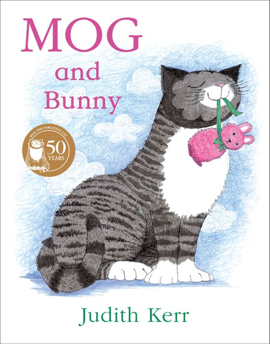 Mog and Bunny - Judith Kerr, Illustrated by Judith Kerr