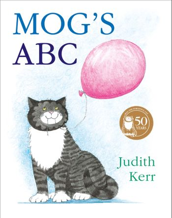 Mog's ABC - Judith Kerr, Illustrated by Judith Kerr