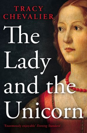 The Lady and the Unicorn Paperback  by Tracy Chevalier