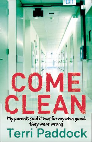 Come Clean Paperback  by Terri Paddock