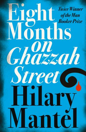 Eight Months on Ghazzah Street Paperback  by