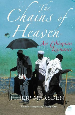 The Chains of Heaven Paperback  by Philip Marsden
