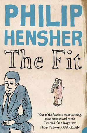 The Fit Paperback  by Philip Hensher