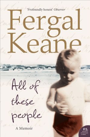 All of These People Paperback  by Fergal Keane