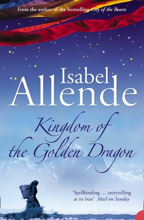 Kingdom of the Golden Dragon Paperback  by Isabel Allende