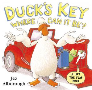 Duck's Key – Where Can It Be? Paperback  by Jez Alborough