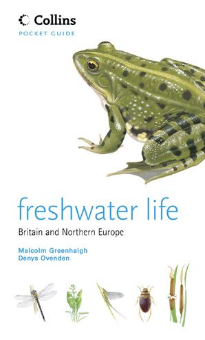 Freshwater Life Paperback  by Dr. Malcolm Greenhalgh