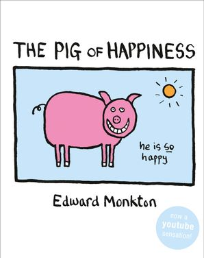 The Pig of Happiness