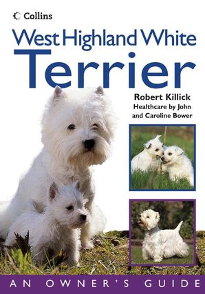 West Highland White Terrier Paperback  by Robert Killick
