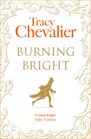Burning Bright Paperback  by Tracy Chevalier