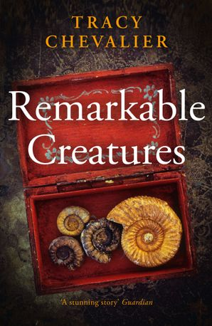 Remarkable Creatures Paperback  by Tracy Chevalier