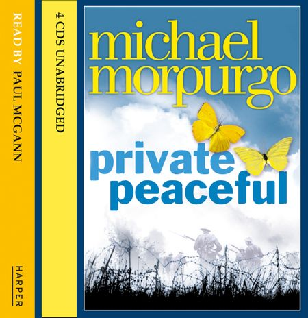 Private Peaceful - Michael Morpurgo, Read by Jamie Glover