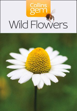 Wild Flowers (Collins Gem) Paperback New edition by No Author