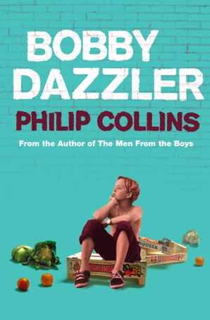 Bobby Dazzler Paperback  by Philip Collins