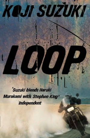 Loop Paperback  by Koji Suzuki