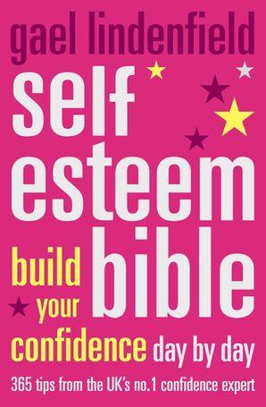 Self Esteem Bible Paperback  by Gael Lindenfield