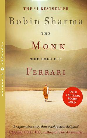 The Monk Who Sold his Ferrari Paperback Thorsons Classics edition by Robin Sharma