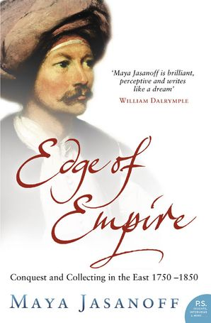 Edge of Empire Paperback  by Maya Jasanoff
